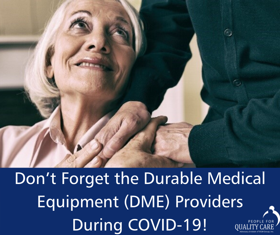 Don't Forget the Durable Medical Equipment (DME) Providers During COVID-19!