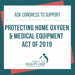 "Ask Congress to Support ""Protecting Home Oxygen & Medical Equipment Act of 2019"""